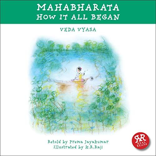 Mahabharata: How It All Began Audiobook By Veda Vyasa, Prema Jayakumar cover art