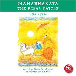 Mahabharata: The Final Battle Audiobook By Veda Vyasa, Prema Jayakumar cover art