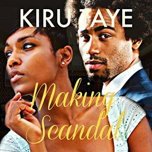 Making Scandal Audiobook By Kiru Taye cover art