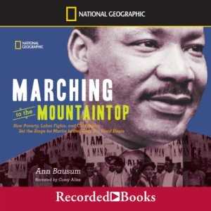 Marching to the Mountaintop Audiobook By Ann Bausum cover art