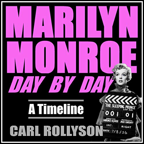 Marilyn Monroe Day by Day Audiobook By Carl Rollyson cover art