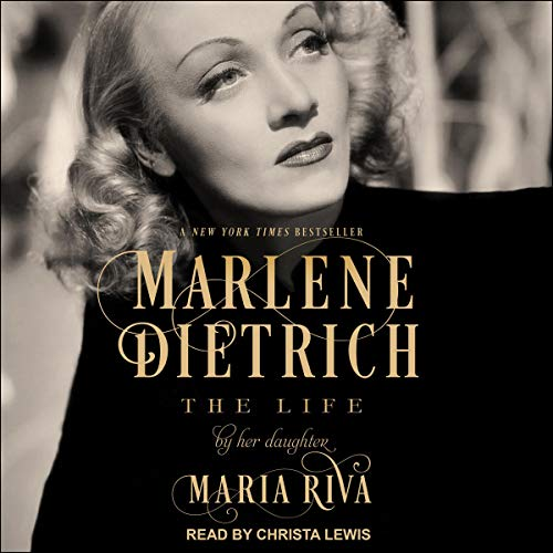 Marlene Dietrich Audiobook By Maria Riva cover art