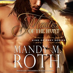 Master of the Hunt Audiobook By Mandy M. Roth cover art