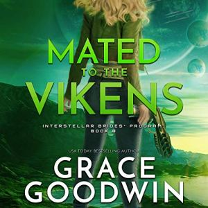 Mated To The Vikens Audiobook By Grace Goodwin cover art