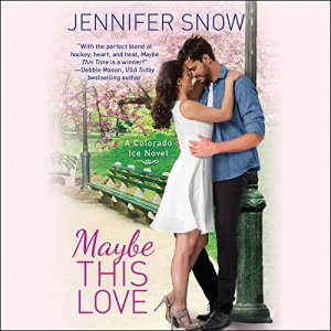Maybe This Love Audiobook By Jennifer Snow cover art