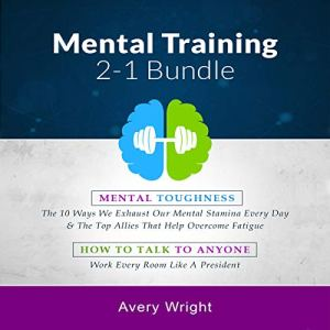 Mental Training 2-1 Bundle Audiobook By Avery Wright cover art