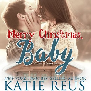 Merry Christmas, Baby Audiobook By Katie Reus cover art