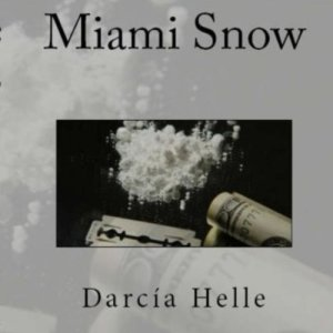 Miami Snow Audiobook By Darcia Helle cover art