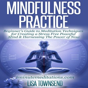Mindfulness Practice Audiobook By Lisa Townsend cover art