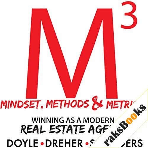 Mindset, Methods & Metrics Audiobook By Brandon Doyle, Nicholas Dreher, Marshall Saunders cover art