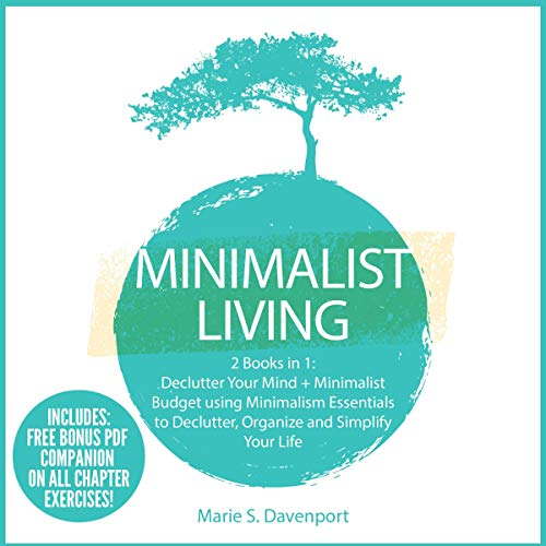 Minimalist Living: 2 Books in 1 Audiobook By Marie S. Davenport cover art