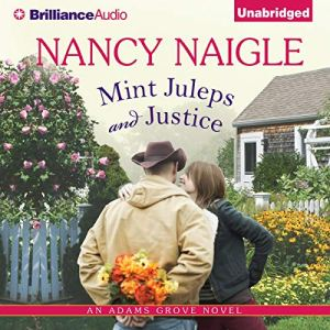 Mint Juleps and Justice Audiobook By Nancy Naigle cover art