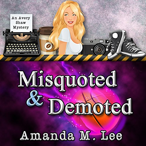 Misquoted & Demoted Audiobook By Amanda M. Lee cover art