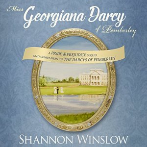 Miss Georgiana Darcy of Pemberley Audiobook By Shannon Winslow cover art