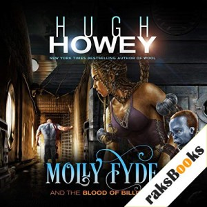Molly Fyde and the Blood of Billions Audiobook By Hugh Howey cover art