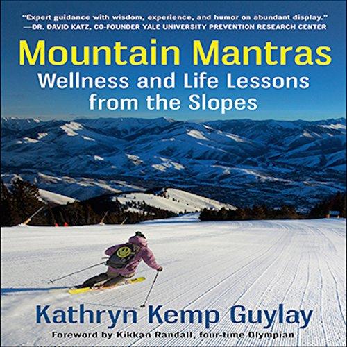 Mountain Mantras Audiobook By Kathryn Kemp Guylay cover art