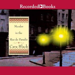 Murder in the Rue de Paradis Audiobook By Cara Black cover art