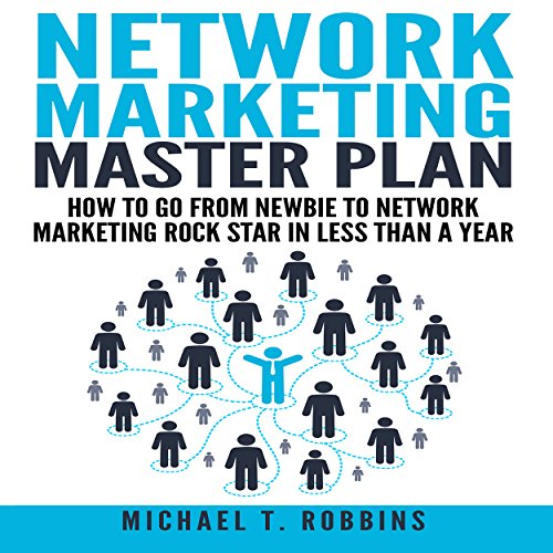 Network Marketing Master Plan Audiobook By Michael T. Robbins cover art