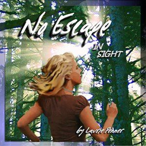 No Escape in Sight Audiobook By Laurie Penner cover art