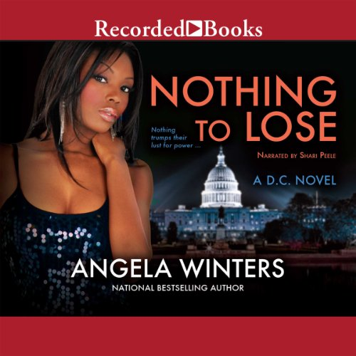 Nothing to Lose Audiobook By Angela Winters cover art