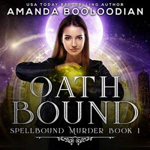 Oath Bound Audiobook By Amanda Booloodian cover art