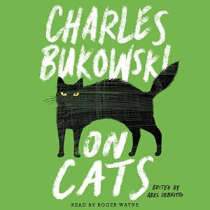 On Cats Audiobook By Charles Bukowski cover art