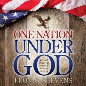 One Nation Under God Audiobook By Leon G. Stevens cover art