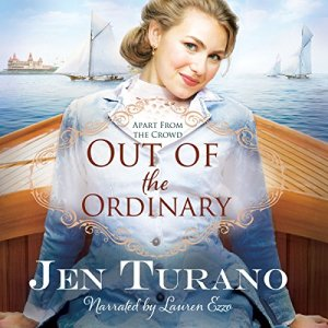 Out of the Ordinary Audiobook By Jen Turano cover art