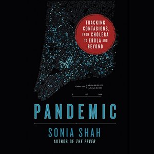 Pandemic Audiobook By Sonia Shah cover art