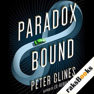 Paradox Bound Audiobook By Peter Clines cover art