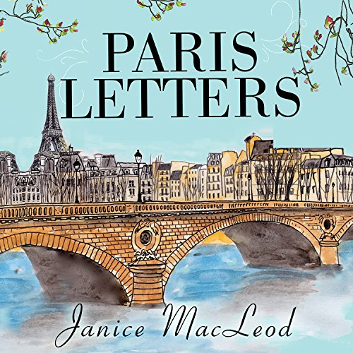 Paris Letters Audiobook By Janice MacLeod cover art