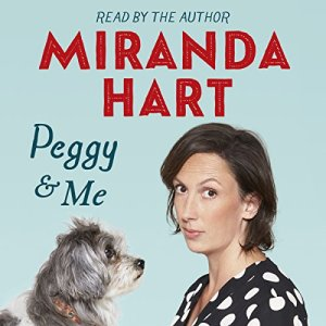 Peggy and Me Audiobook By Miranda Hart cover art