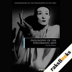 Philosophy of the Performing Arts Audiobook By David Davies cover art