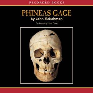 Phineas Gage Audiobook By John Fleischman cover art