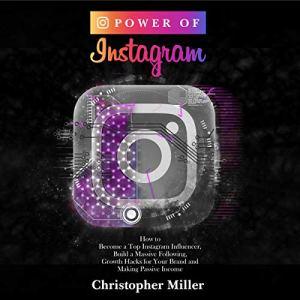 Power of Instagram Audiobook By Christopher Miller cover art