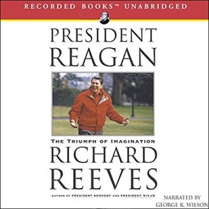 President Reagan Audiobook By Richard Reeves cover art