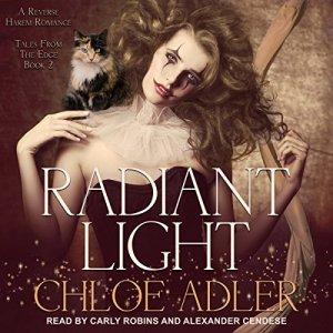 Radiant Light Audiobook By Chloe Adler cover art
