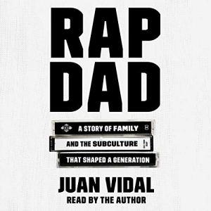 Rap Dad Audiobook By Juan Vidal cover art