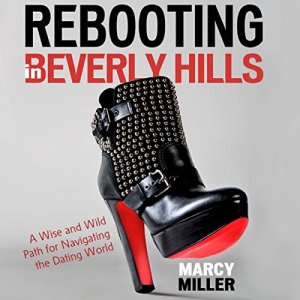 Rebooting in Beverly Hills Audiobook By Marcy Miller cover art