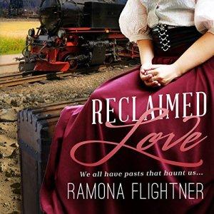 Reclaimed Love Audiobook By Ramona Flightner cover art