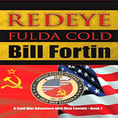 Redeye Fulda Cold Audiobook By Bill Fortin cover art