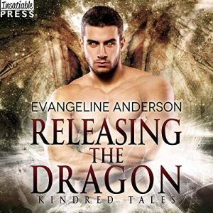 Releasing the Dragon Audiobook By Evangeline Anderson cover art