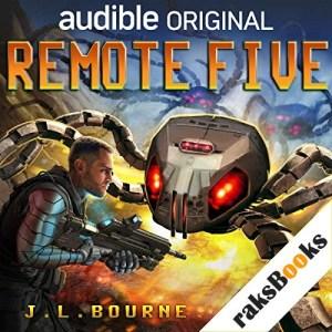 Remote Five Audiobook By J.L. Bourne cover art