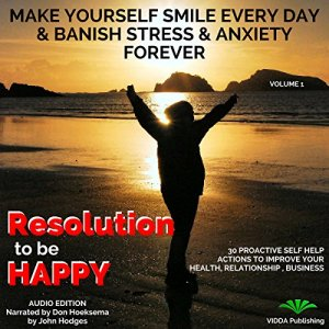 Resolution to Be Happy Audiobook By John Hodges cover art