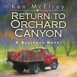 Return to Orchard Canyon Audiobook By Ken McElroy cover art