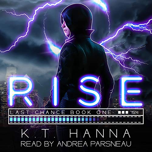 Rise Audiobook By K.T. Hanna cover art