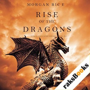 Rise of the Dragons Audiobook By Morgan Rice cover art