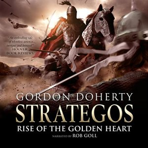 Rise of the Golden Heart Audiobook By Gordon Doherty cover art