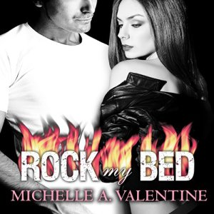 Rock My Bed Audiobook By Michelle A. Valentine cover art