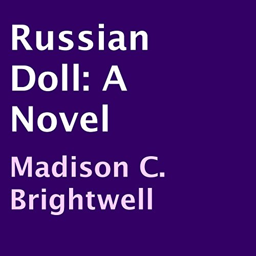 Russian Doll Audiobook By Madison C. Brightwell cover art